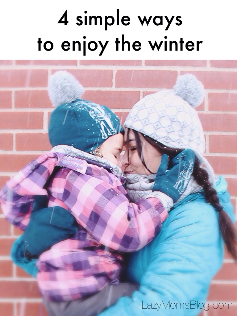 These four simple ways to enjoy winter with young kids have saved my sanity !