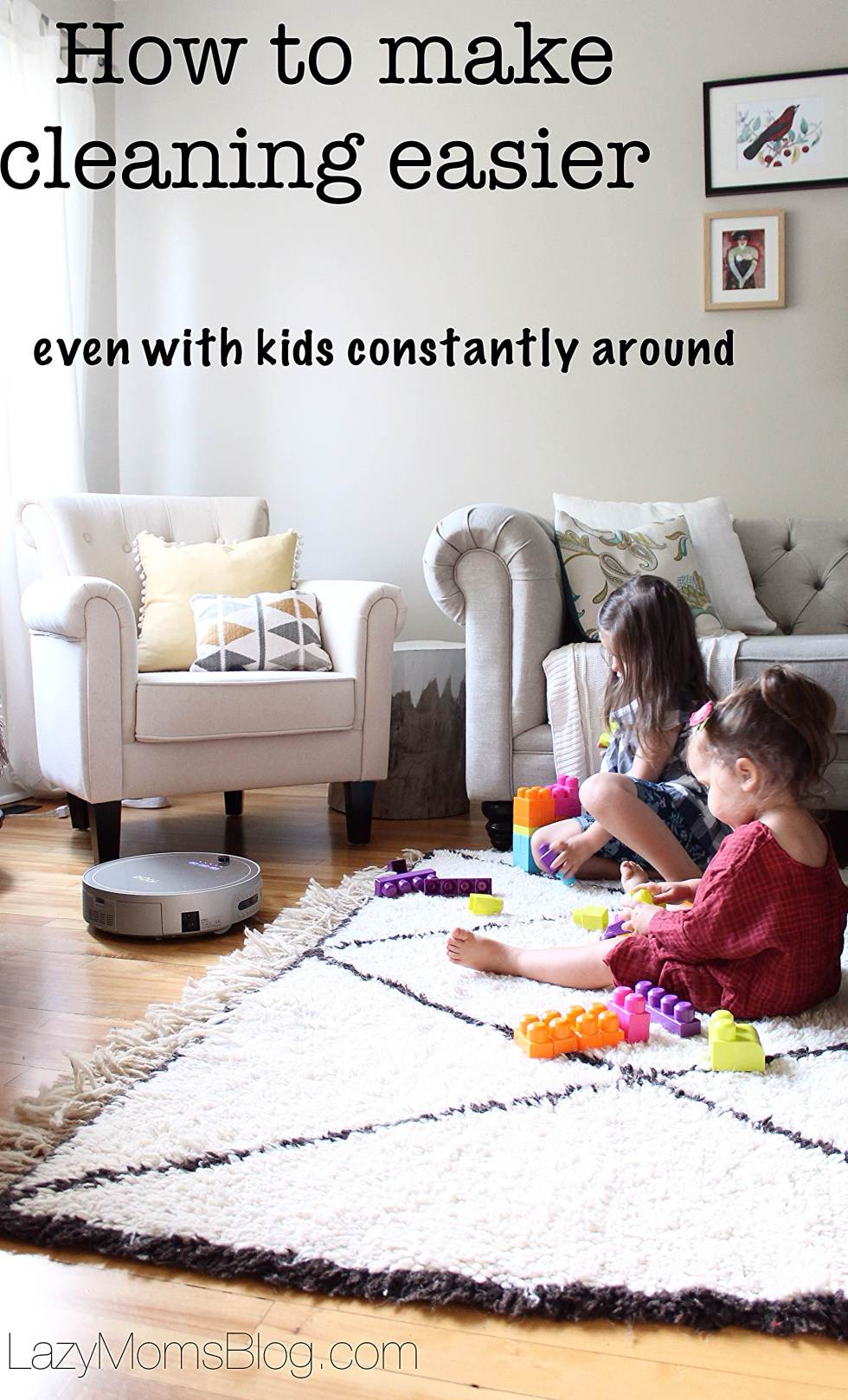 how to make cleaning with kids easier, even if they aways make mess, and even when you don't feel like cleaning all the time!