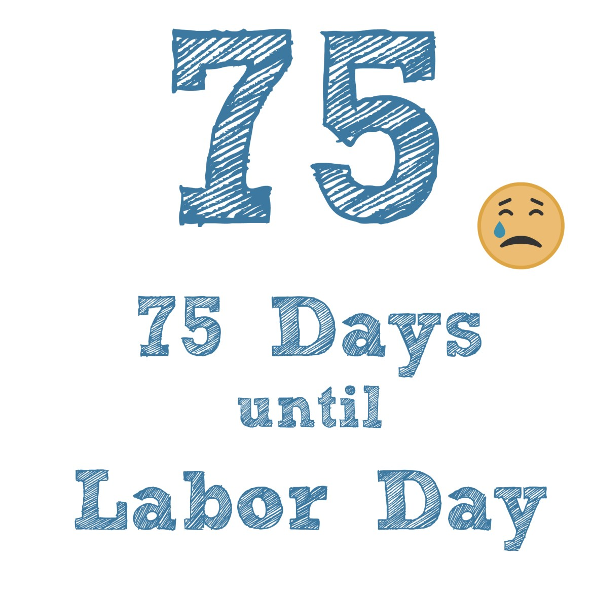 75 days labor day
