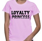 Loyalty Princess Tee