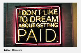 Dream of Getting Paid