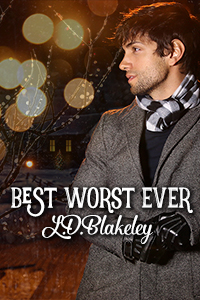 BEST WORST EVER - L.D. BLAKELEY
