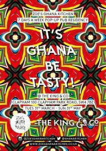Zoes Ghana Kitchen @ The King & Co flyer