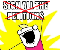 A petition to stop petitions about petitions that no one should petition about 7