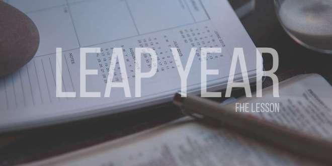 Leap Year - FHE Lesson