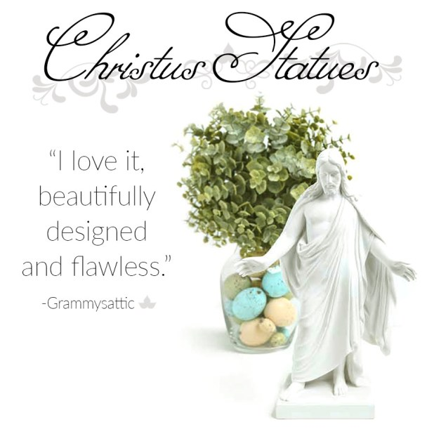 christus statues - lds easter gifts