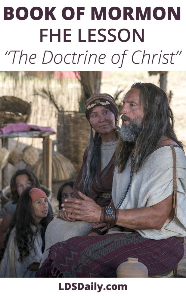 Book of Mormon FHE Lesson - The Doctrine of Christ
