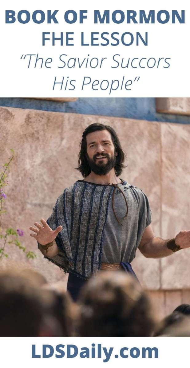 Book of Mormon FHE Lesson - The Savior Succors His People PIN