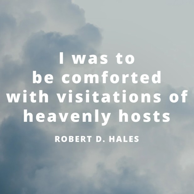 LDS Quotes About Angels | Robert D. Hales