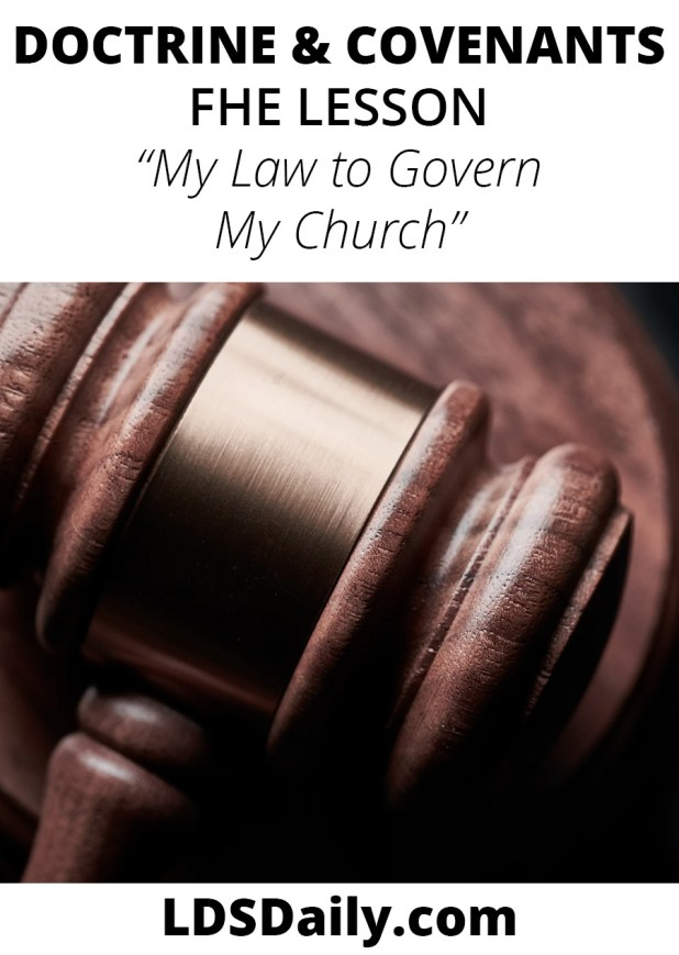 Doctrine and Covenants FHE Lesson - My Law to Govern My Church PIN