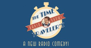 """""""The Time Traveler's Radio Show"""" Brings Family-Friendly Entertainment to Your Earbuds"""