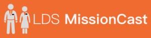 LDS MissionCast Banner Logo