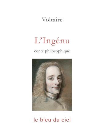 couverture du conte de Voltaire   L'Ingénu   1767