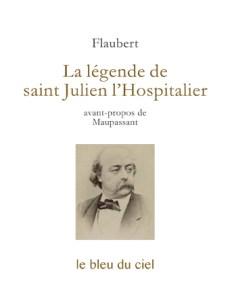 couverture du livre de Flaubert | La légende de saint Julien l'Hospitalier | 1877