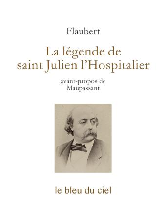 couverture du conte de Flaubert | La légende de saint Julien l'Hospitalier | 1877