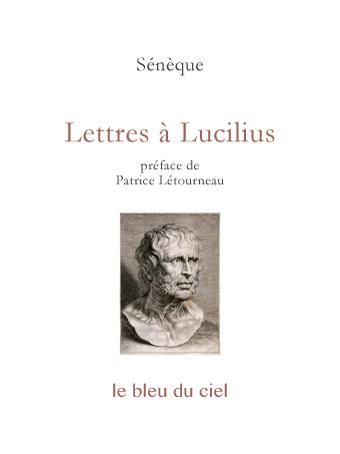 couverture du livre de Sénèque | Lettres à Lucilius