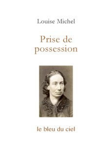 couverture de l'essai de Louise Michel | Prise de possession | 1890