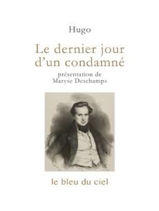 couverture du roman de Victor Hugo | Le dernier jour d'un condamné | 1829