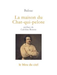 couverture de la nouvelle de Balzac | La maison du Chat-qui-pelote | 1830