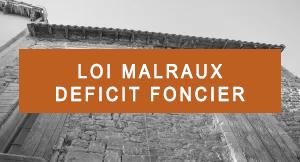 Programmes en Malraux et Déficit Foncier