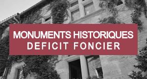 Programmes en loi Monuments Historiques & Déficit Foncier