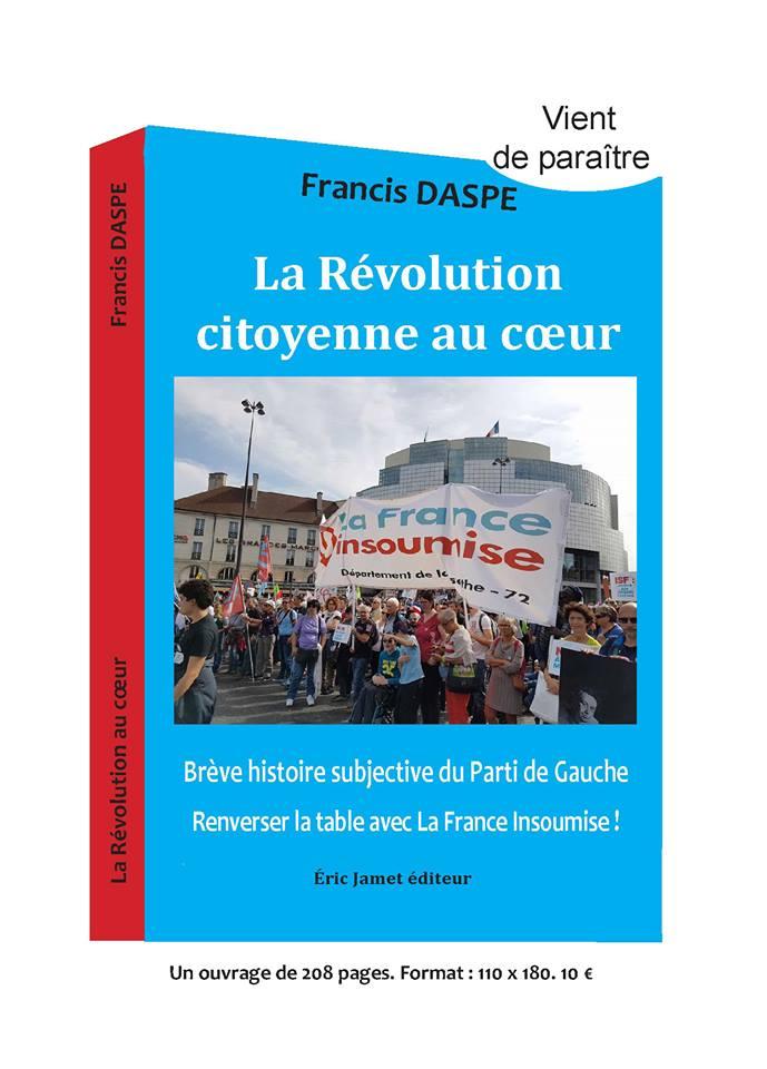 sortie-du-livre-de-francis-daspe-la-revolution-citoyenne-au-coeur