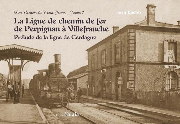 lhistoire-singuliere-de-la-ligne-de-chemin-de-fer-de-perpignan-a-villefranche-racontee-par-jean-castex2