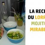Mojitos – Mirabelle : Le Lorritos