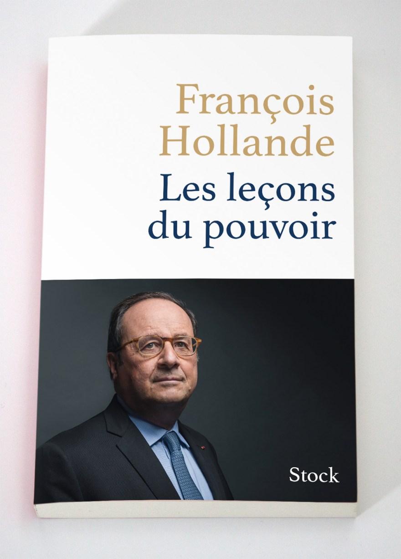 François Hollande - Les leçons du pouvoir - Stock