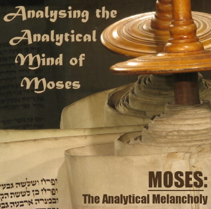Analysing the Analytical Mind of Moses