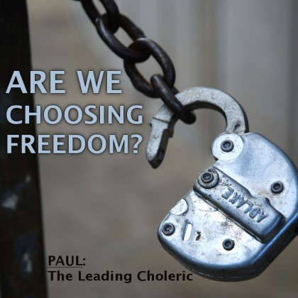Are We Choosing Freedom?