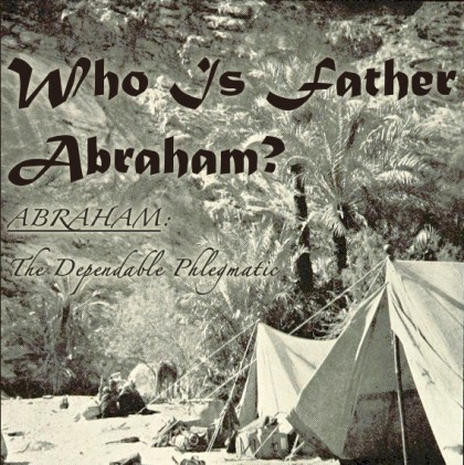 Who Is Father Abraham?