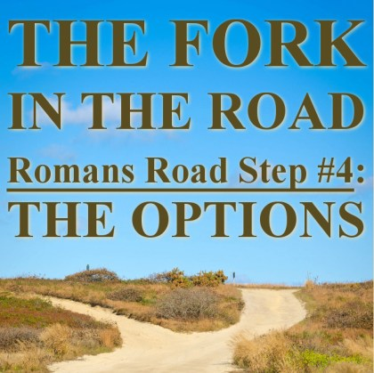 The Fork In the Road