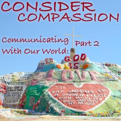 Consider Compassion