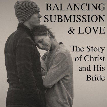 Balancing Submission & Love