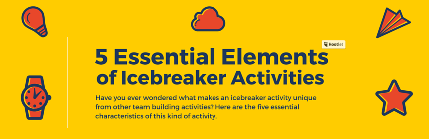 5 Essential Elements of Icebreaker Activities