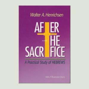 After the Sacrifice by Walt Henrichsen