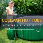 Coleman Hot Tub Reviews, Maintenance & Buying Guide