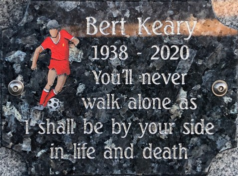 Bert Keary 1938 - 2020: You'll never walk alone as I shall be by your side in life and death