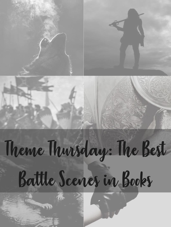 Theme Thursday: the best battle scenes in books
