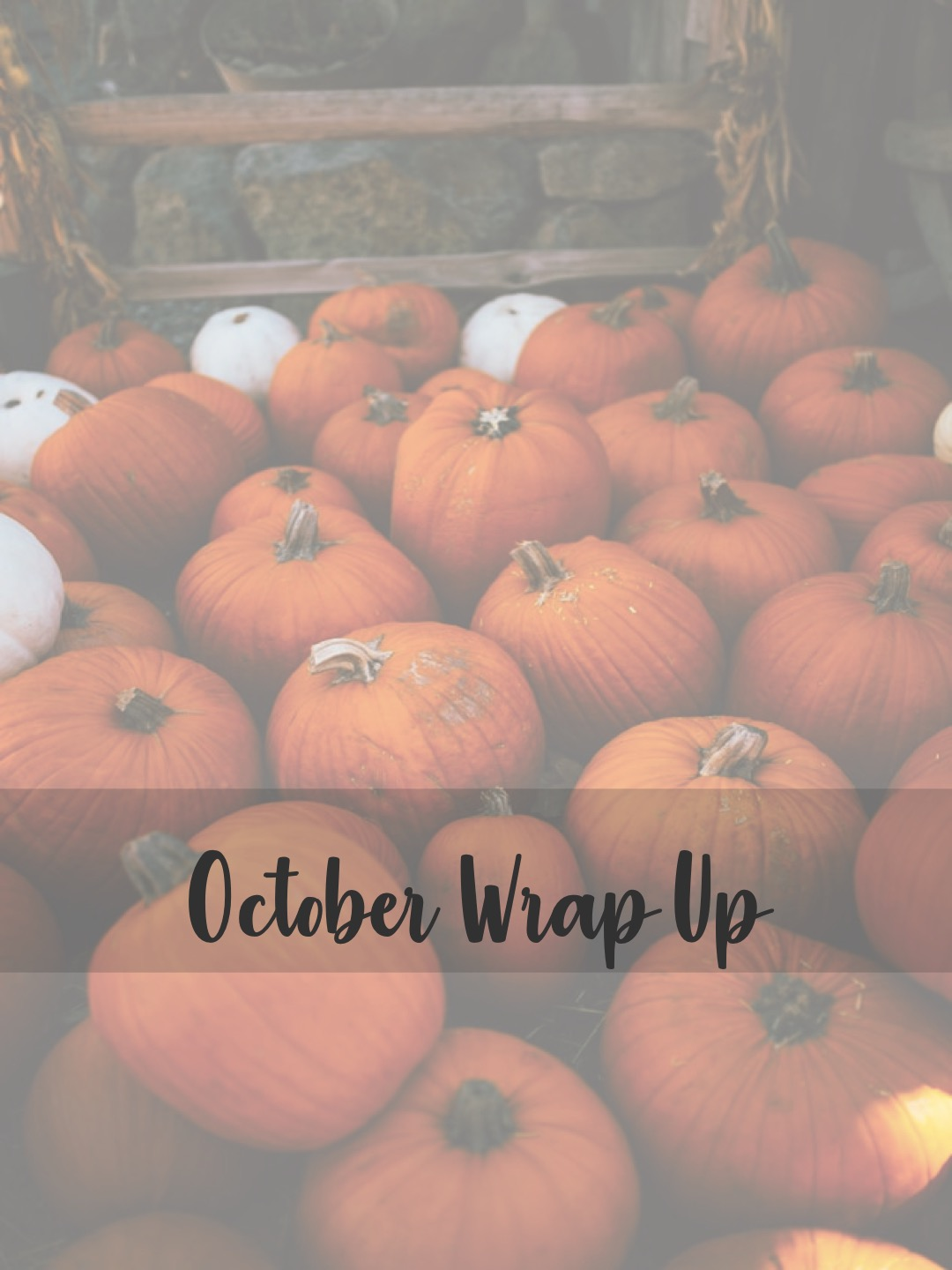 October Wrap Up: all the books I've read