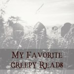 my favorite creepy reads cover image
