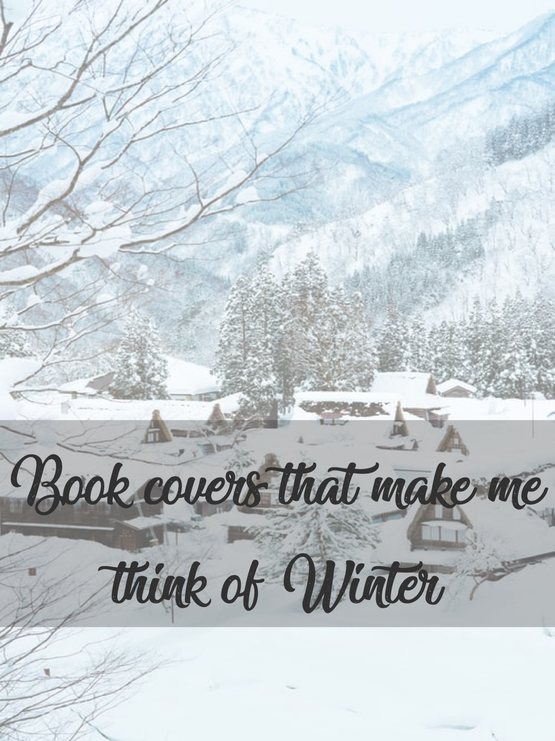 Book covers that make me think of Winter