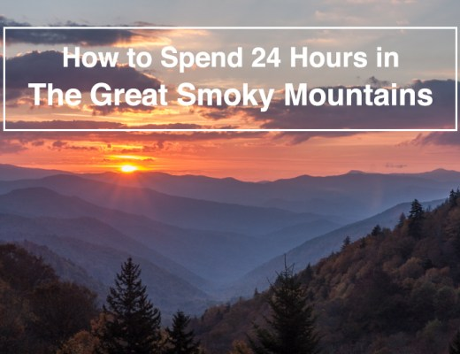 Things To Do in 24 Hours in The Great Smoky Mountains