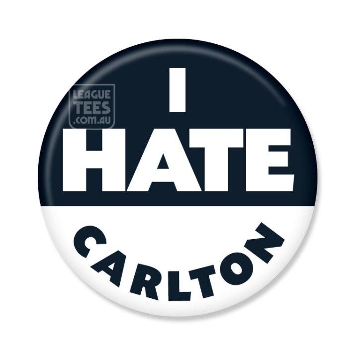 I Hate Carlton footy badge
