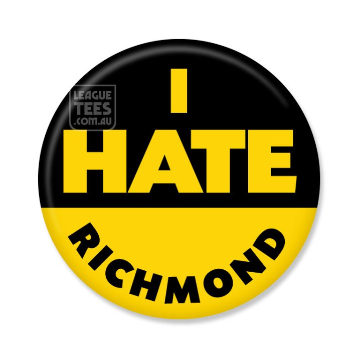i hate richmond footy badge