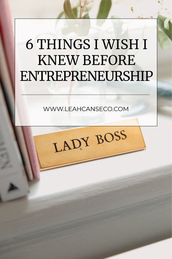 6 things i wish i knew about entrepreneurship #entrepreneurship #onlinemarketing #business #workfromhome