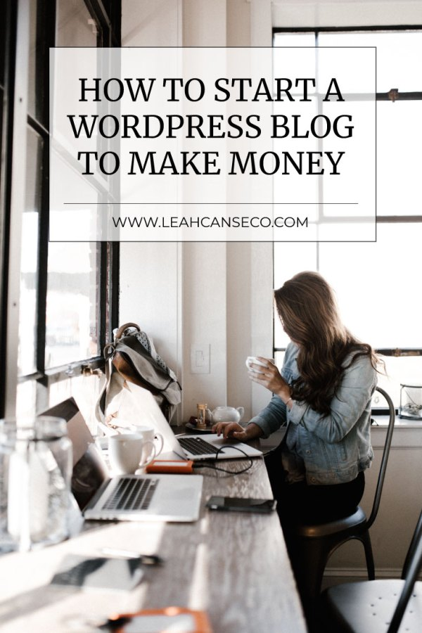 how to start a wordpress blog to make money #blogging #blogger #workfromhome #makemoneyathome