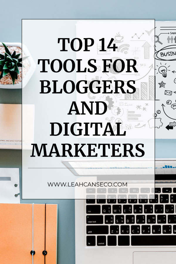 Learn what the top tools are that bloggers and digital marketers should be using to make life easier and make more sales. #blogging #digitalmarketing #onlinebusiness