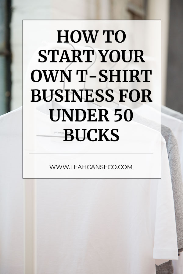 Learn how you can start your own tshirt business or clothing line for under $50 with print on demand and dropshipping. #ecommerce #onlinestore #clothingline
